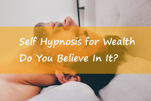 Self Hypnosis for Wealth