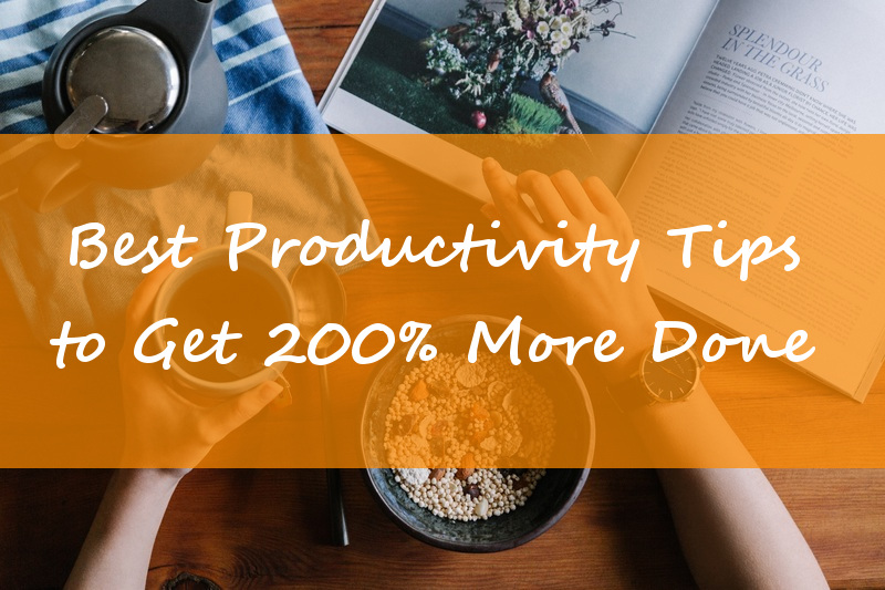 Best Productivity Tips